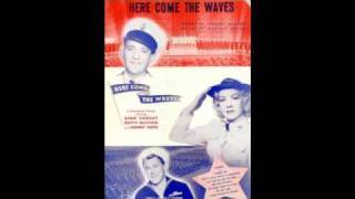 """Accentuate the Positive"" from Here Come the Waves - Bing Crosby and Sonny Tufts"