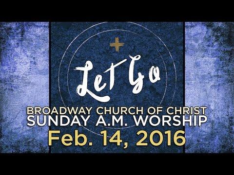 """Let Go: Control"" - Feb 14, 2016"