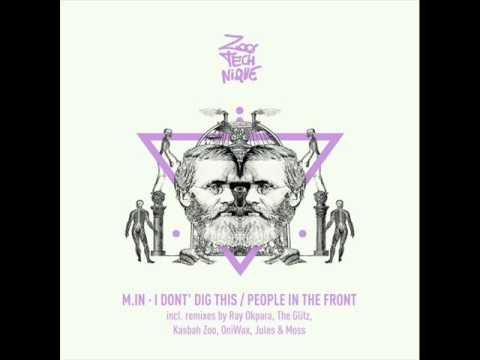 M.in - People In The Front (Kasbah Zoo & OniWax Remix)