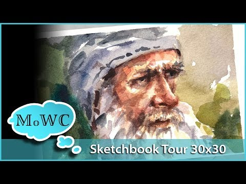 Painting Sketchbook Tour, Days 15-20 – 30x30 Direct Watercolor Challenge + Speed Painting