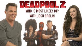 Josh Brolin Plays Most Likely To? 😂|Deadpool 2 Interview: Amber Doig-Thorne