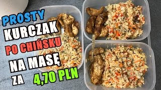 """Kurczak """"po chińsku"""". Tanie, szybkie, sprawdzone danie na masę. Jak zrobić kurczaka na 3 dni."""