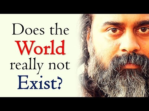 does-the-world-really-not-exist?-||-acharya-prashant-(2018)