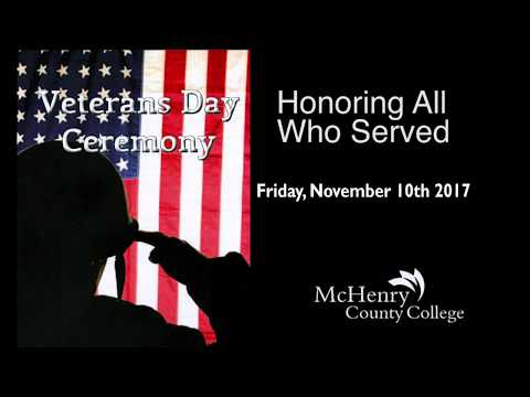 McHenry County College Veterans Day Ceremony 2017