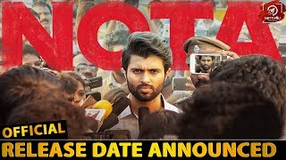 OFFICIAL: NOTA Release Date | Vijay Deverakonda | Anand Shankar