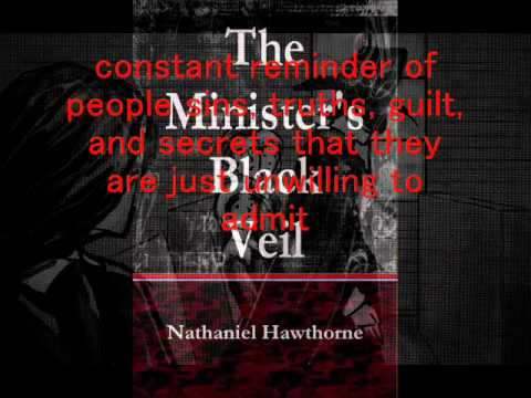 comparison of the ministers black veil Analysis of the minister's black veil the end of the story gives readers some clue about its meaning, though it remains ambiguous and up for interpretation on his death bed, mr hooper remarks.