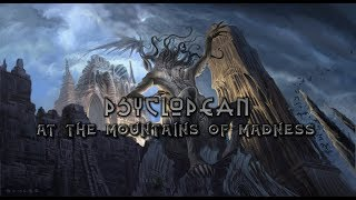 Psyclopean - At The Mountains Of Madness (Lovecraft/atmospheric/dark ambient/experimental/drone)2018