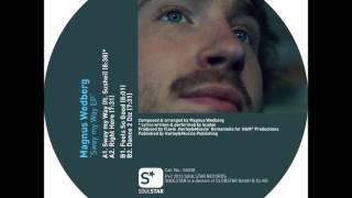 Magnus Wedberg - Sway My Way (Feat. Suhel)