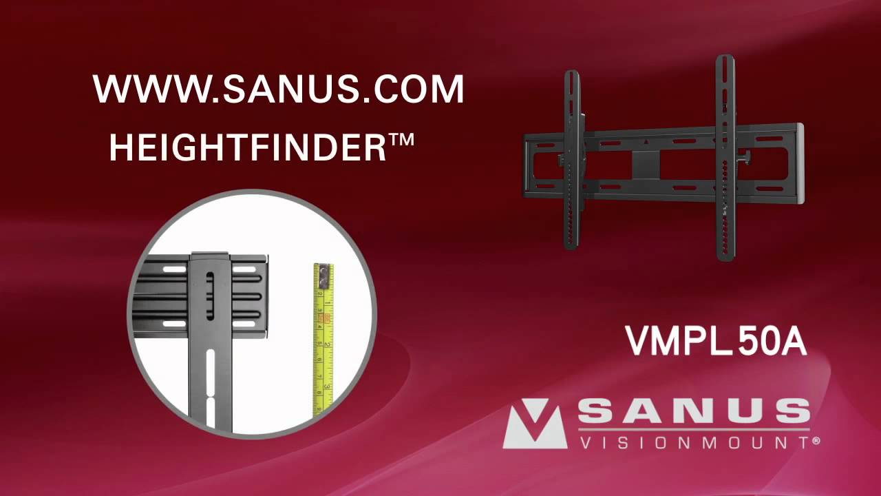 How to Install Your SANUS VMPL50a TV Mount