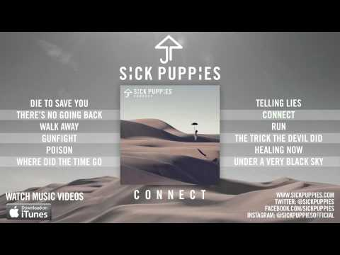 Sick Puppies 'Connect' Album Sampler