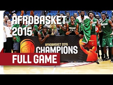 Angola v Nigeria - Final - Full Game - AfroBasket 2015