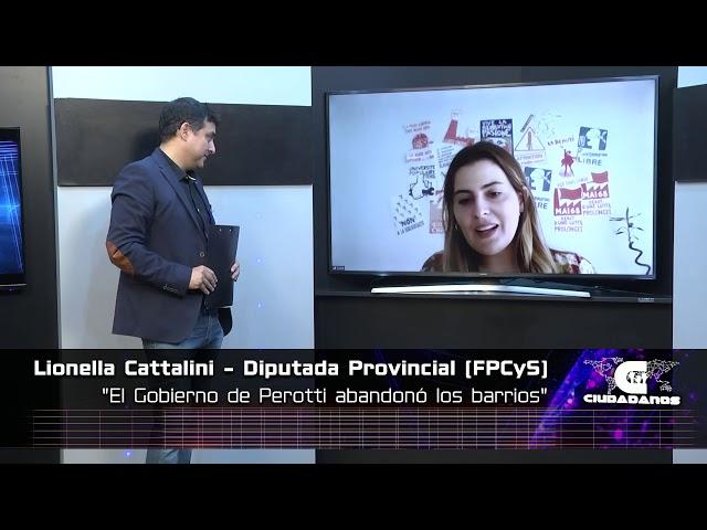 Lionella Cattalini - Diputada Provincial (FPCyS) - Ciudadanos 21 02 21