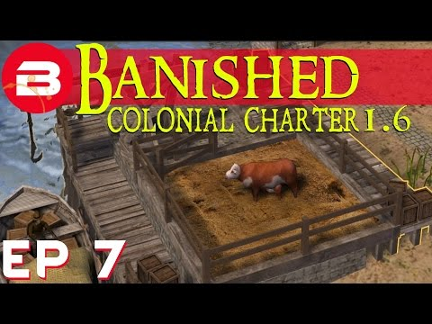 Banished Colonial Charter 1.6 - Non-Beef Cows?? - Ep 07 (Gameplay w/Mods)