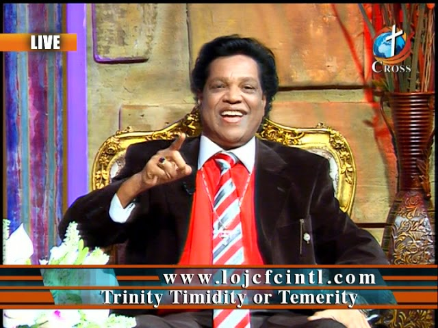 Trinity Timidity or Temerity Dr. Dominick Rajan 12-07-2018