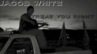 Gambar cover Jacob White- Treat You Right