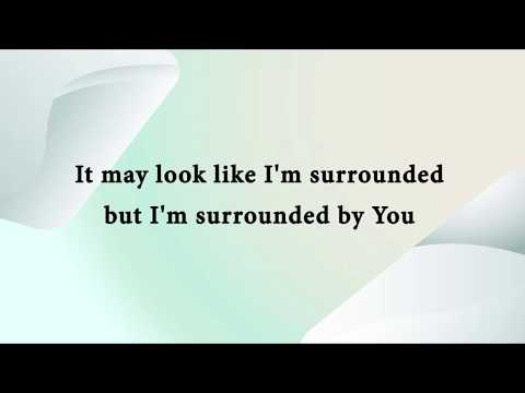 Michael W. Smith - Surrounded (Fight My Battles) Lyric Video