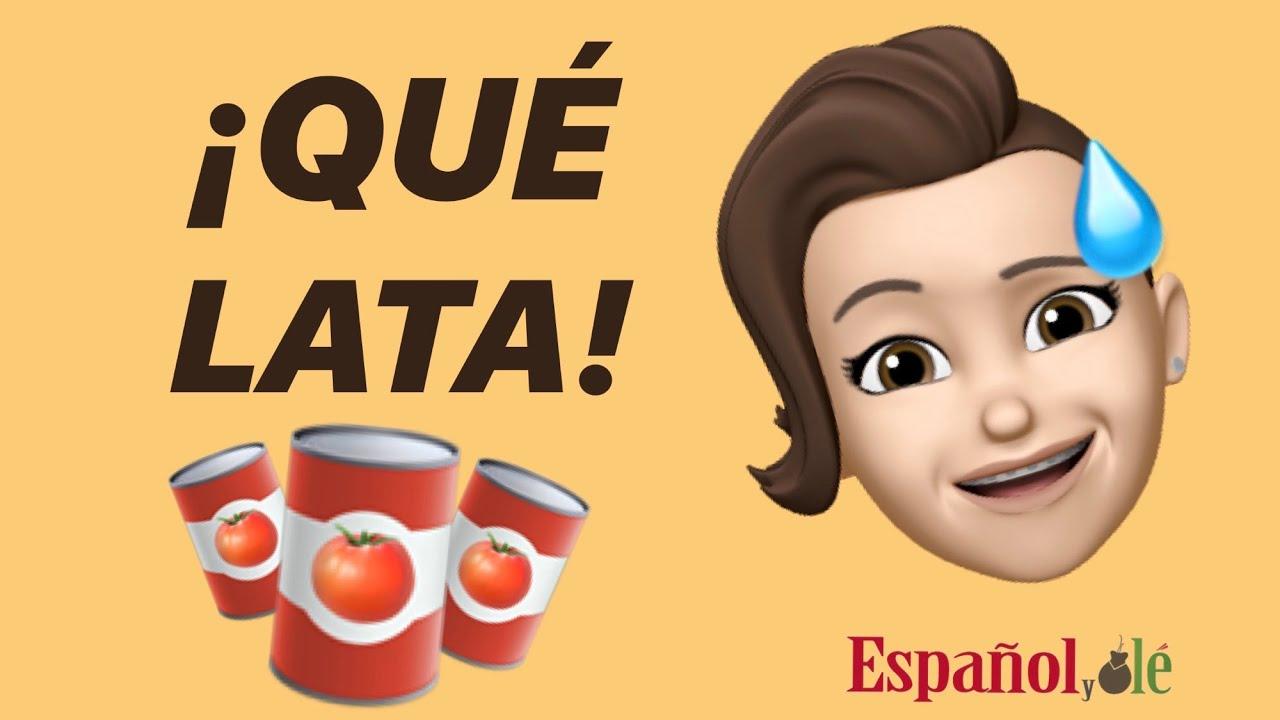 🤬 ¡¡NO me des la LATA!! Expresiones en ESPAÑOL. Lecciones de Español. ➡Aprender español con frases.