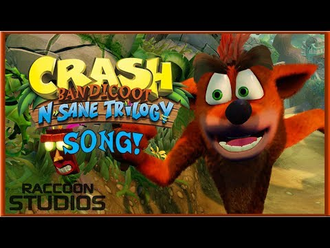 CRASH BANDICOOT N. SANE TRILOGY SONG! (OFFICIAL MUSIC VIDEO)