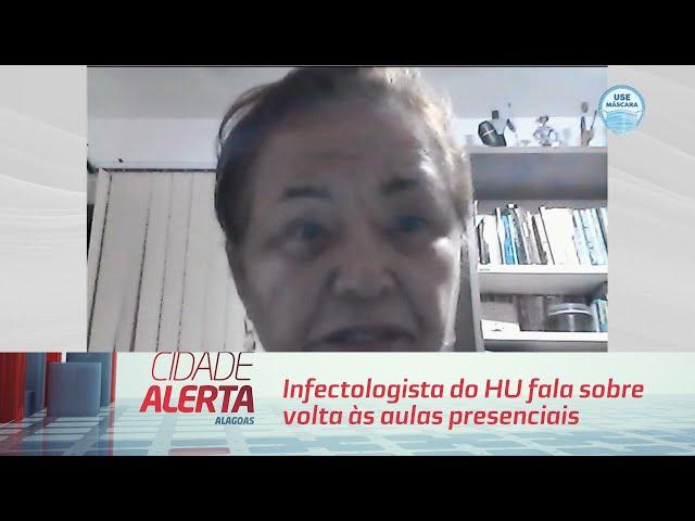 Infectologista do HU fala sobre volta às aulas presenciais