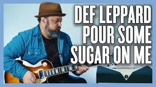 Def Leppard Pour Some Sugar On Me Guitar lesson + Tutorial