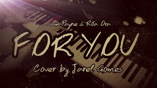 Download Lagu Liam Payne & Rita Ora - For You [From 'Fifty Shades Freed'] (Jarel Gomes Piano) Mp3