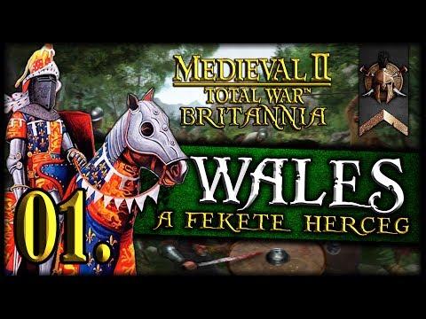 Medieval II Total War Kingdoms: Wales - A Fekete Herceg Hadjárat #1 ~ Eduard Woodstock