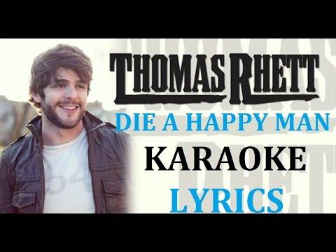 THOMAS RHETT - DIE A HAPPY MAN KARAOKE COVER LYRICS