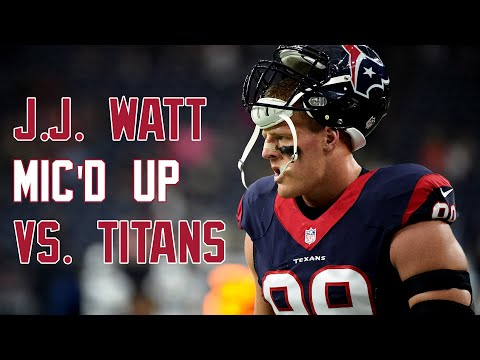J.J. Watt Mic'd Up in DOMINATING performance vs. Titans - Sound FX