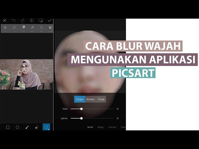 Cara Blur Wajah di PicsArt