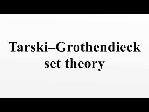 Tarski–Grothendieck set theory