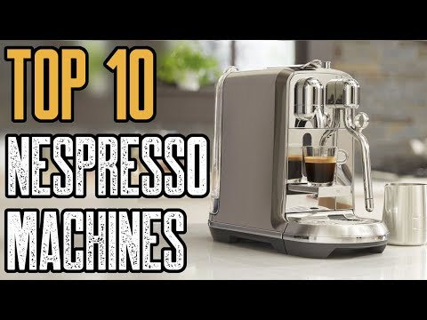 TOP 5 Best Nespresso Machine 2019!