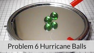 IYPT 2019 Problem 6 Hurricane Balls Demonstration