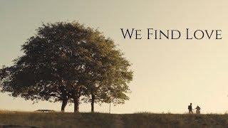 We Find Love - Visual Short Film