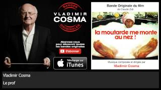 Video Vladimir Cosma - Le prof - BO du Film La Moutarde Me Monte Au Nez download MP3, 3GP, MP4, WEBM, AVI, FLV Agustus 2017