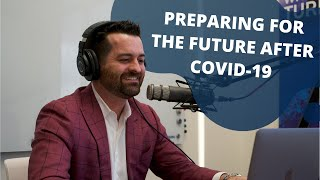 PREPARING FOR THE FUTURE: COVID-19: With J.D. Frost
