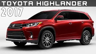 2017 Toyota Highlander Review Rendered Price Specs Release Date