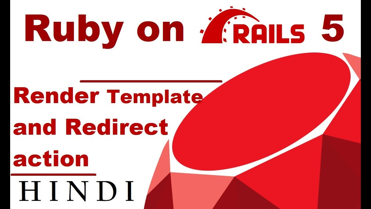 Ruby On Rails 5 Tutorial 4 Render Template And Redirect Action