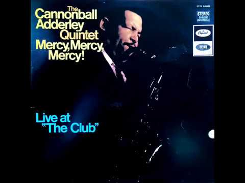 The Cannonball Adderley Quintet - Sack 'O Woe (1967)