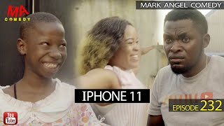 iPHONE 11 Mark Angel Comedy Episode 232