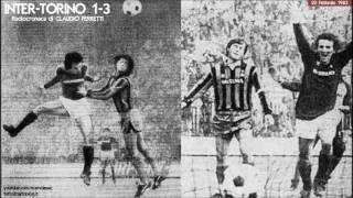 Inter-torino 1-3  20/2/1983  Radiocronaca Di Claudio Ferretti  Tutto Il Calcio Minuto Per Minuto