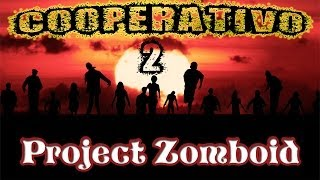 Project Zomboid - MP Cooperativo #2
