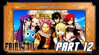 FAIRY TAIL - Full Game Gameplay Walkthrough Part 12 - Epilogue (PS4 PRO)