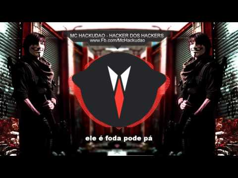 🔴 Mc Hackudao - Hacker dos Hackers (Rap dos Hackers)