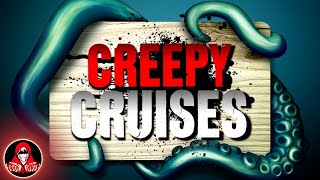 3 REAL Creepy Cruises - Darkness Prevails