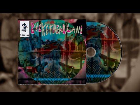 Buckethead - Pike 166 - Region
