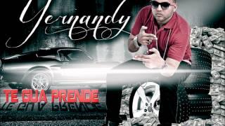 yernandy - Te Gua Prende