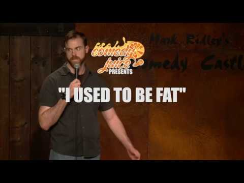 I used to be fat - Matt McClowry