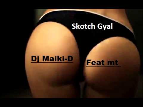 RDX - KOTCH Rmx Rdx Skotch Gyal Dj Maiki-d Feat M.T