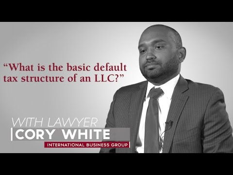 Ask A Lawyer: What is the basic default tax structure of an LLC?