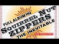 Gypsy Jazz Quot SQUIRREL NUT ZIPPERS Quot The Inevitable Full Album Remastered HQ 1995 mp3